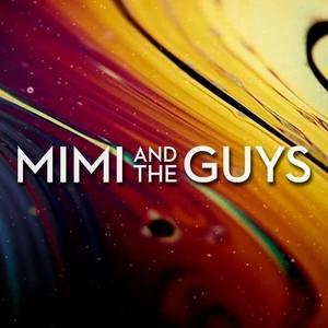 Mimi & The Guys