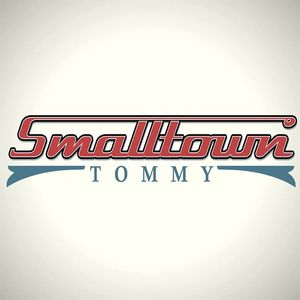 Smalltown Tommy