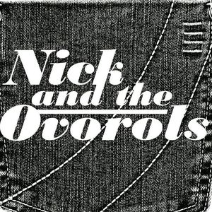 Nick and the Ovorols