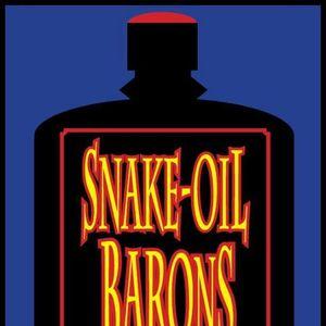 Snake Oil Barons