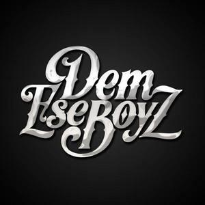 Dem Ese Boyz