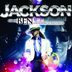 Jackson Live In Concert Starring Ben