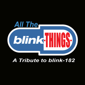 All The Blink Things (Blink 182 Tribute Band)