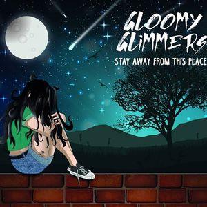 Gloomy Glimmers