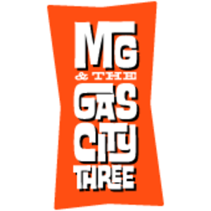 MG and The Gas City Three