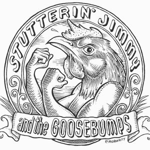 Stutterin' Jimmy and The Goosebumps