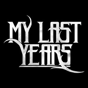 My Last Years