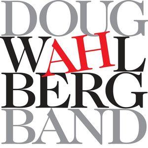 Doug Wahlberg Band