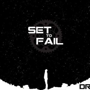Set to Fail