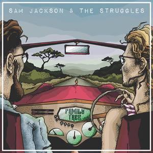 Sam Jackson & The Struggles