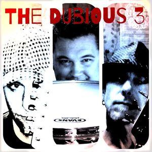 The Dubious 3