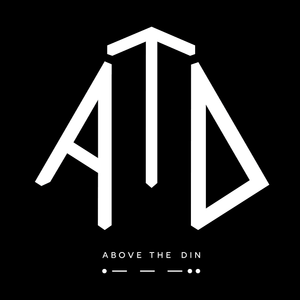 Above The Din