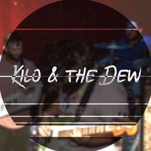 Kilo and the Dew