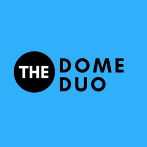 The Dome Duo