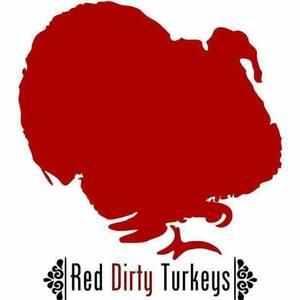 Red Dirty Turkeys