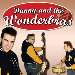 Danny and the Wonderbras