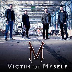 Victim of Myself