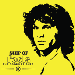 Ship Of Fools - Tributo a The Doors