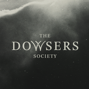 The Dowsers Society