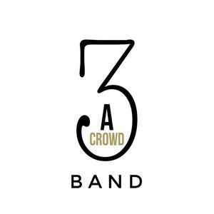 Three's A Crowd Band