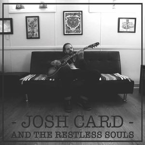 Josh Card and The Restless Souls