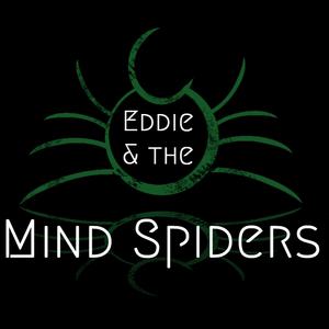 Eddie and The Mind Spiders