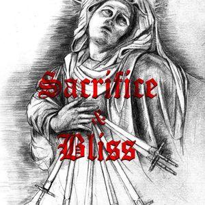 Sacrifice & Bliss
