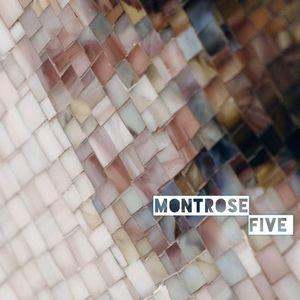 Montrose Five