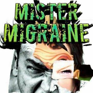 Mister Migraine
