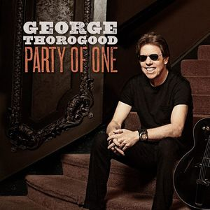 George Thorogood…