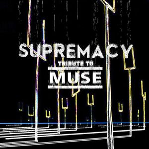Supremacy - Tribute to Muse