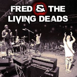 FRED & The Living Deads