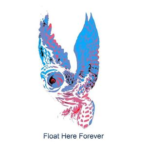 Float Here Forever