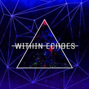 Within Echoes