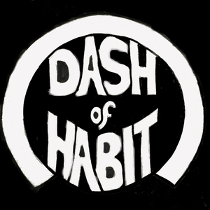 Dash of Habit
