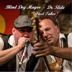 Dr. Slide & Blind Dog Mayer