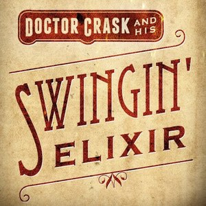Dr Crask And His Swingin' Elixir