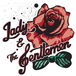 Lady and The Gentlemen