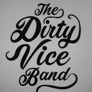 The Dirty Vice Band