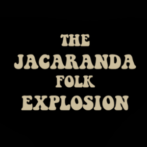The Jacaranda Folk Explosion