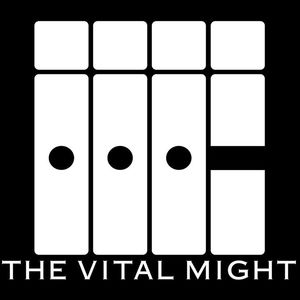 The Vital Might