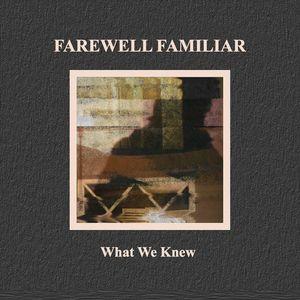 Farewell familiar