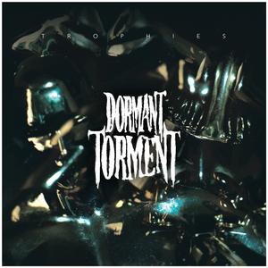 Dormant Torment