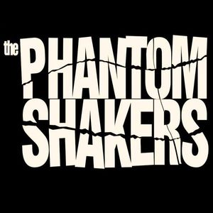 The Phantom Shakers