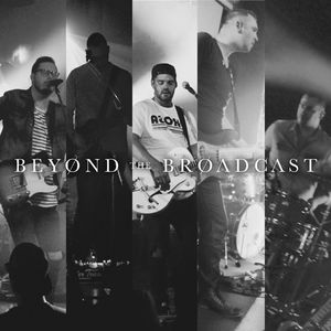 Beyond The Broadcast