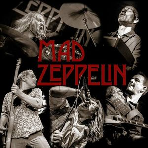 MAD ZEPPELIN - a tribute to Led Zeppelin