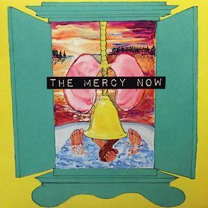 The Mercy Now
