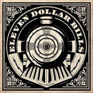 Eleven Dollar Bills