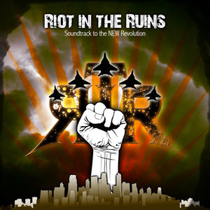 Riot In The Ruins