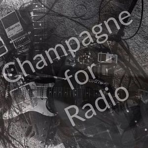 Champagne for Radio